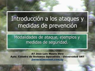 Introducción a los ataques y medidas de prevención