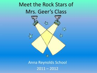 Meet the Rock Stars of Mrs. Geer's  Class