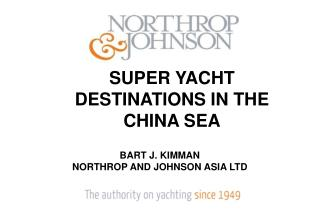 SUPER YACHT DESTINATIONS IN THE CHINA SEA