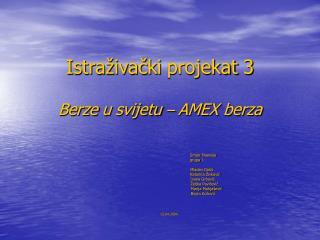 Istraživački projekat 3 Berze u svijetu  –  AMEX berza
