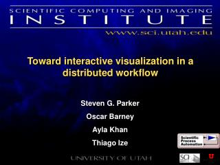 Toward interactive visualization in a distributed workflow