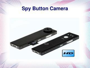 Spy Button Camera Ppt.