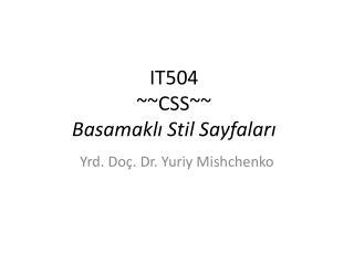 IT50 4 ~~CSS~~ Basamaklı Stil Sayfaları