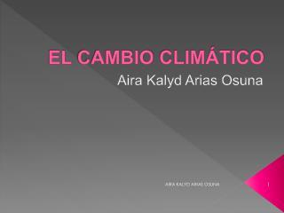 El  cambio clim�tico