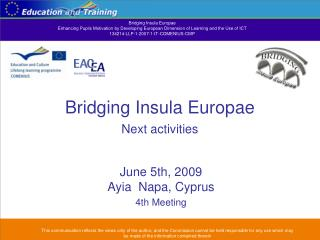 Bridging Insula Europae Next activities