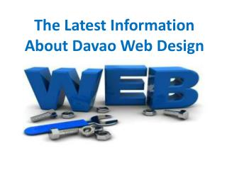 The Latest Information About Davao Web Design