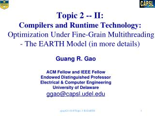 Guang R. Gao ACM Fellow and IEEE Fellow Endowed Distinguished Professor