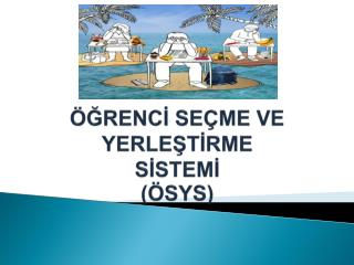 �?RENC? SE�ME VE YERLE?T?RME S?STEM? (�SYS)