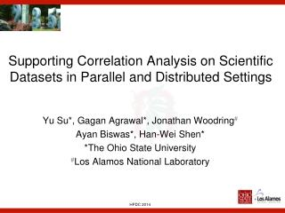 Supporting Correlation Analysis on Scientific Datasets in Parallel and Distributed Settings