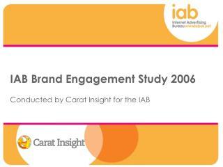 IAB Brand Engagement Study 2006