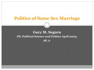 Politics of Same Sex Marriage