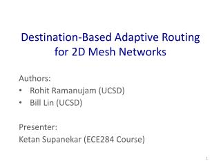 Destination-Based Adaptive Routing for 2D Mesh Networks