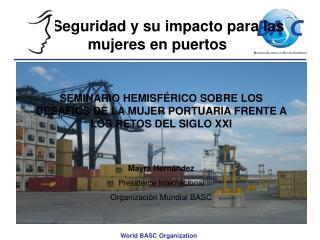 La Seguridad y su impacto para las mujeres en puertos