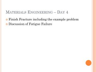 Materials Engineering   Day 4