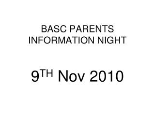 BASC PARENTS INFORMATION NIGHT