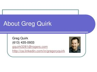 About Greg Quirk