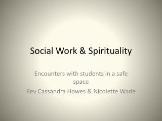 Social Work & Spirituality