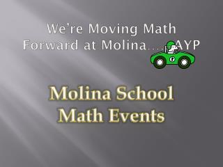 We're Moving Math Forward at Molina……AYP