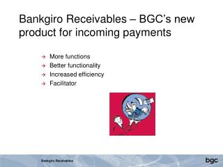 Bankgiro Receivables – BGC's new product for incoming payments