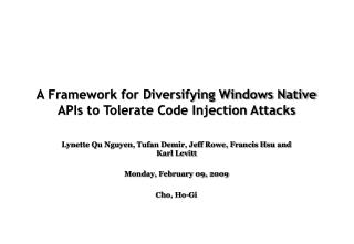 A Framework for Diversifying Windows Native APIs to Tolerate Code Injection Attacks