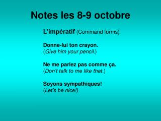 Notes les 8-9 octobre