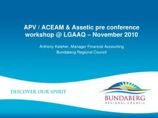 APV / ACEAM & Assetic pre conference workshop @ LGAAQ � November 2010
