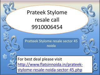 prateek stylome resale 9910006454