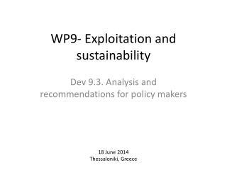 WP9- Exploitation and sustainability