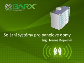 Solární systémy pro  panelové domy
