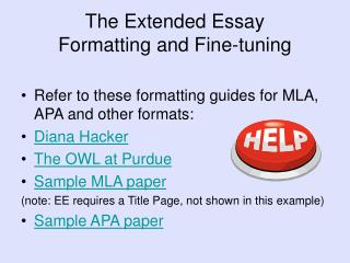 The Extended Essay Formatting and Fine-tuning