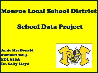 Mission Statement for Monroe Local Schools: