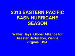 2013 EASTERN PACIFIC  BASN HURRICANE SEASON