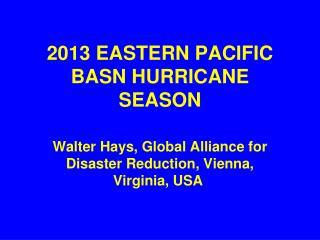 2013 EASTERN PACIFIC  BASN HURRICANE SEASON
