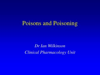 Poisons and Poisoning