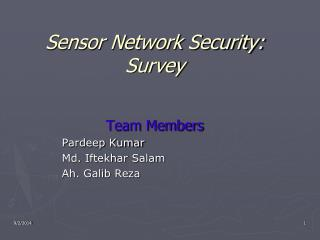 Sensor Network Security: Survey
