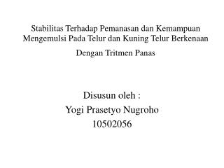 Disusun oleh : Yogi Prasetyo Nugroho 10502056