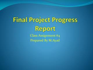 Final Project Progress  Report