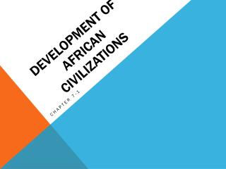 Development of African Civilizations