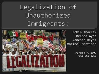 Legalization of Unauthorized Immigrants: