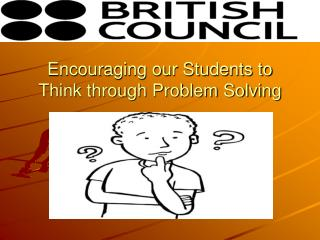 Encouraging our Students to Think through Problem Solving