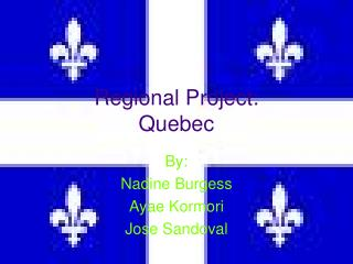 Regional Project: Quebec