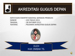OLEH KAK  OMBAK TS.