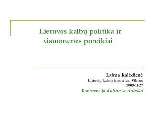 Lietuvos kalbų politika ir  visuomenės poreikiai