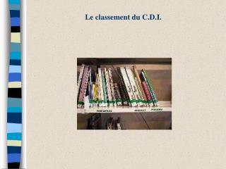 Le classement du C.D.I.