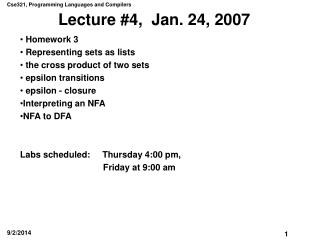 Lecture #4,  Jan. 24, 2007