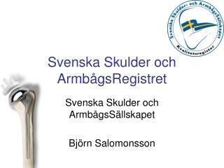 Svenska Skulder och ArmbågsRegistret