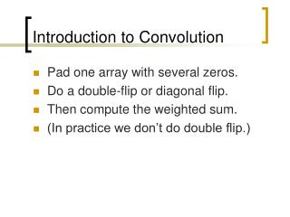 Introduction to Convolution