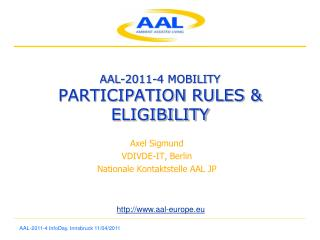 AAL-2011-4 MOBILITY PARTICIPATION RULES &  ELIGIBILITY