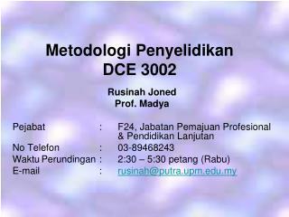 Metodologi Penyelidikan DCE 3002