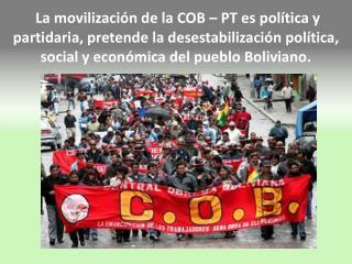 Congreso de la Central Obrera Boliviana  crea el Partido de los Trabajadores  (PT )